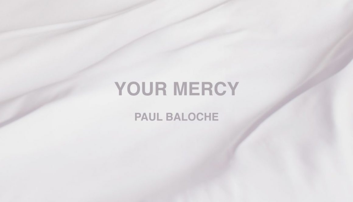 paul-baloche_your-mercy_album-cover