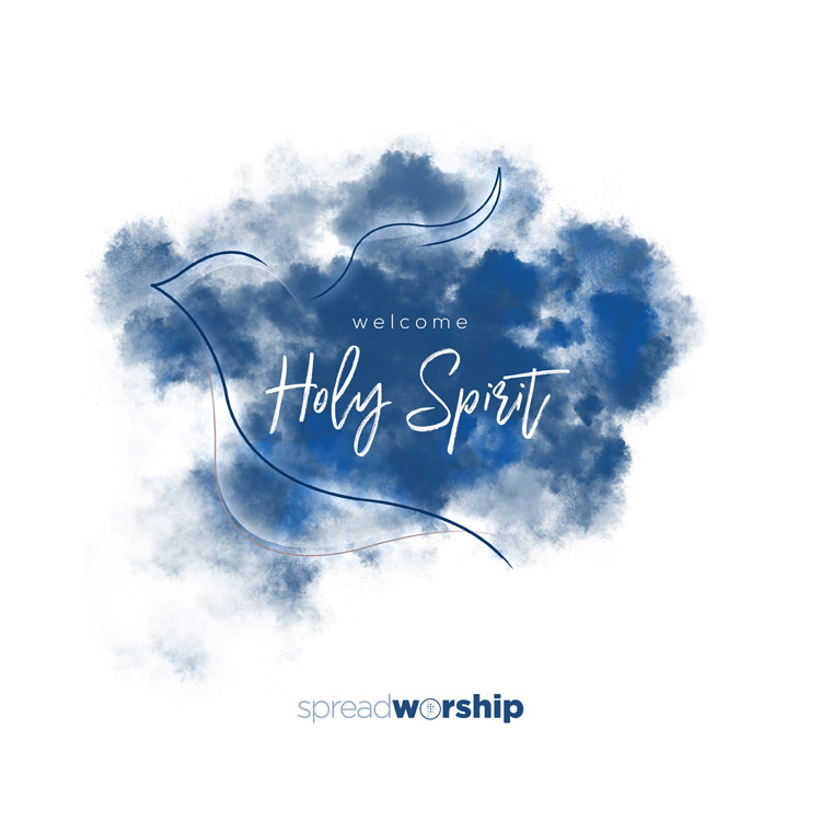 'Welcome Holy Spirit' artwork