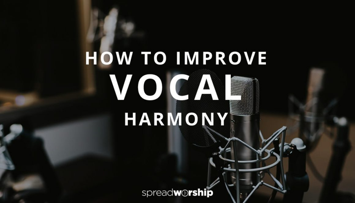 how to improve vocal harmony